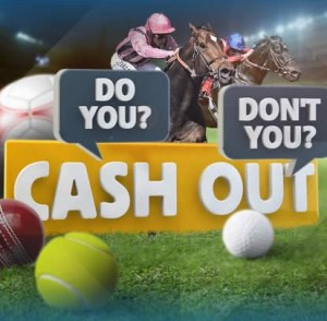claim the betfair sign up offer and cash out your bets in play